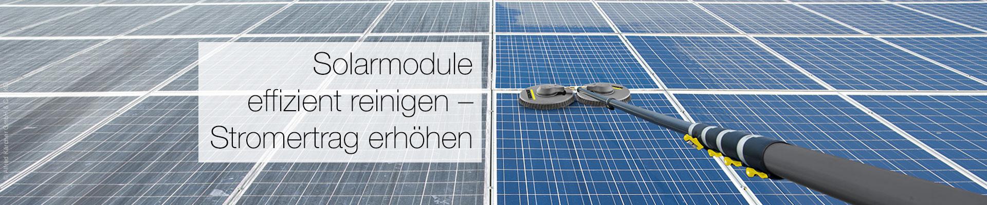 Effiziente Reinigung von Solarmodulen mit dem Kärcher-System